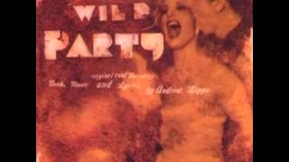 The Wild Party (Off-Broadway) - 11. Two Of A Kind