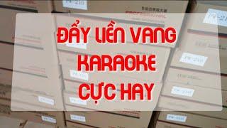 Đẩy liền vang Karaoke  bán chạy nhất PW 210 cực hay LH 0364.791.604 - 0964.867.866