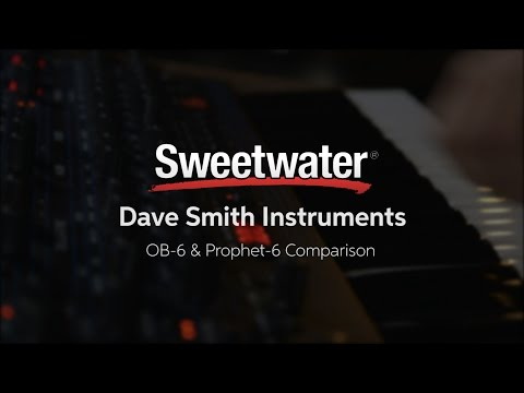 Dave Smith Instruments OB-6 and Sequential Prophet-6 Synthesizer Comparison