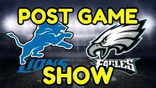 Detroit Lions Vs Philadelphia Eagles Post Game Show