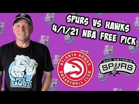 San Antonio Spurs vs Atlanta Hawks 4/1/21 Free NBA Pick and Prediction (NBA Betting Tips)