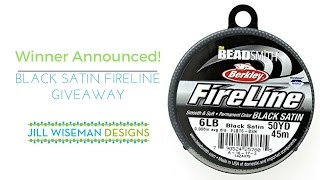 Winner Announcement! Black Satin Fireline