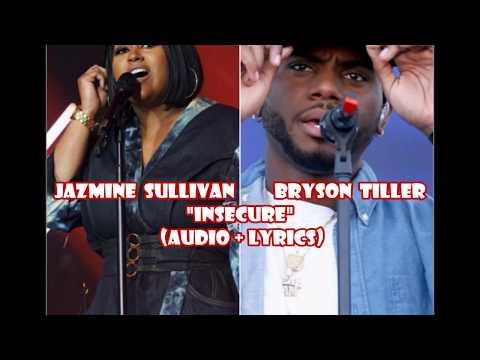 Jazmine Sullivan x Bryson Tiller - Insecure (audio + lyrics)