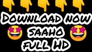 How to Download saaho in HD 2019 Direct & torrent Link