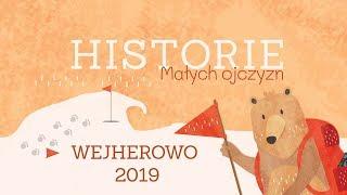 HISTORIE MAŁYCH OJCZYZN #3 | Wejherowo  | Warsztaty historyczno – filmowe