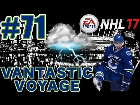 "NHL 17: Vancouver Canucks Franchise Mode #71 ""Surviving the Storm"""