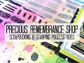 Scrapbooking Process #243 Precious Remembrance Shop / Totally Grown