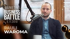 Marketing Business Battle Podcast: Vieraana Pauli Waroma