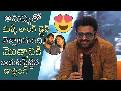 Prabhas Opens About Anushka Relation With Him   Saaho Promotions   News Buzz