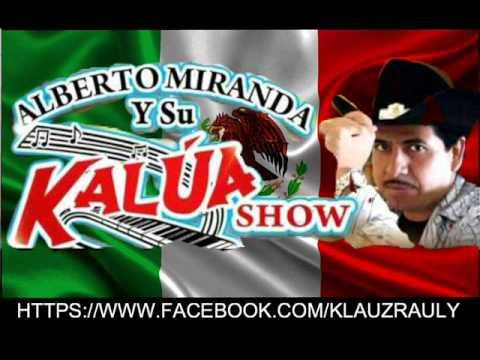 KALUA SHOW ME GUSTA TENER DE A DOS