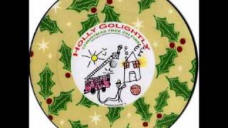 Holly Golightly - Christmas Tree On Fire