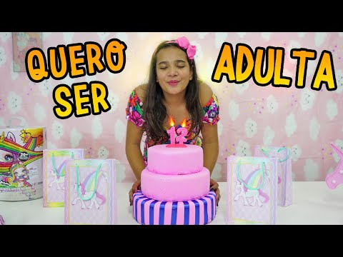 O PEDIDO DE ANIVERSÁRIO - QUERO SER ADULTA! EPISÓDIO 1 - JULIANA BALTAR