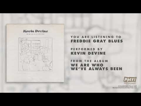 "Kevin Devine - ""Freddie Gray Blues (Feat. Swivs)"""