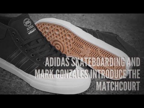 cd7b6ab292fd ADIDAS SKATEBOARDING AND MARK GONZALES INTRODUCE T0HE MATCHCOURT  SNEAKERS T