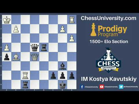 Prodigy Program - 1500 Section January Live Lesson #1 with IM Kostya Kavutskiy