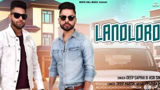Landlord (Motion Poster) Deep Saprai & Ash Singh | Rel. On 17th Aug | White Hill Music