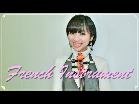 French instrument/Mizuki Mizutani