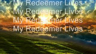 Hillsong - My Redeemer Lives [Lyrics]