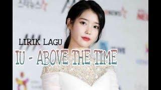 IU - ABOVE THE TIME LIRIK LAGU