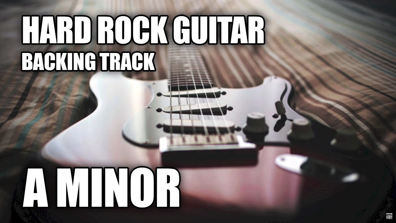Hard Rock Guitar Backing Track In A Minor