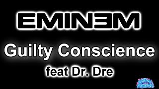 Guilty Conscience - Eminem ft. Dr. Dre (Karaoke HQ)