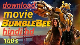 How to download bumblebee movie in hd (hindi)