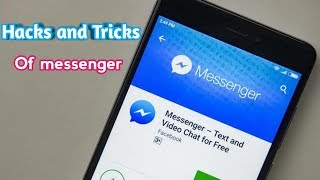 Messenger Top tricks and hacks