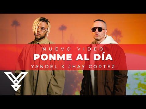 Yandel x Jhay Cortez - Ponme Al Día (Video Oficial)