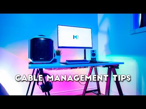 Clean Setups -  Cable Management Tips