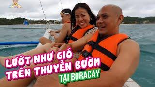 Boracay| Ai nhạt quá thì nên đi thuyền buồm để uống nước biển cho mặn hơn nha