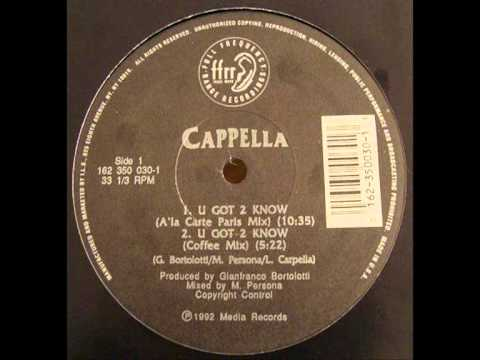 Cappella - U Got 2 Know (A La Carte Paris Mix)