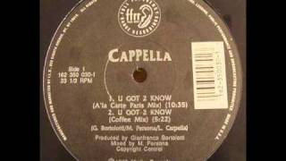 Cappella - U Got 2 Know (A La Carte Paris Mix)
