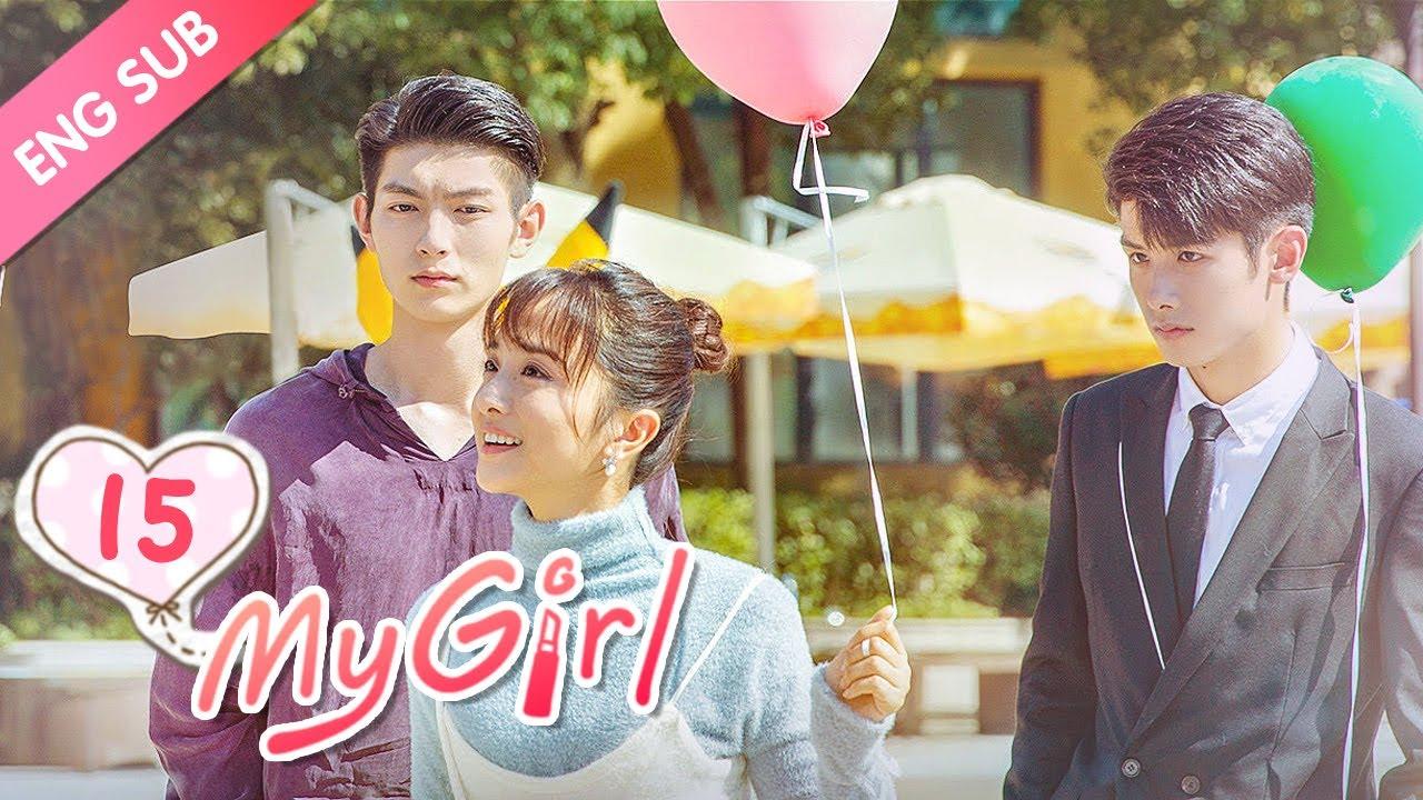 [ENG SUB] My Girl 15 (Zhao Yiqin, Li Jiaqi) Dating a handsome but \