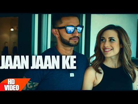 Jaan Jaan Ke (Full Song)   Sanj Pal   Latest Punjabi Song 2017   Speed Records