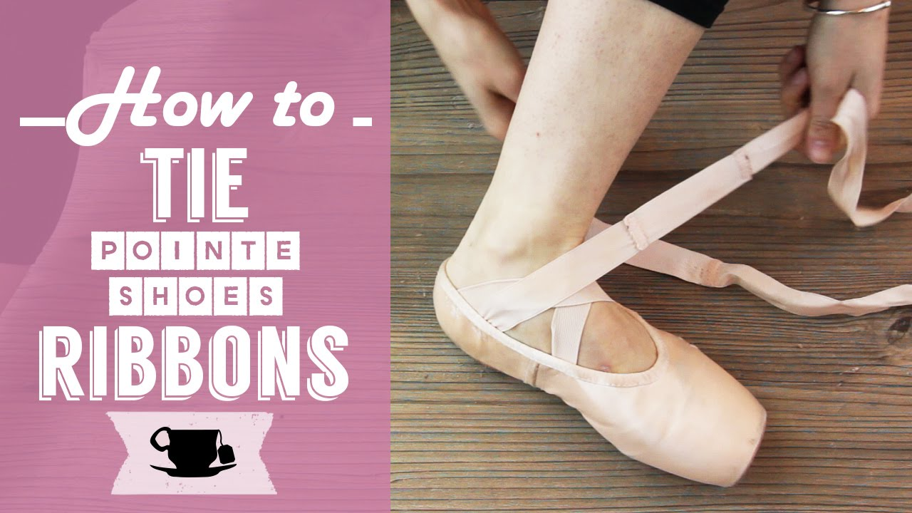 e755121d1f6 How To Tie Pointe Shoes Ribbons