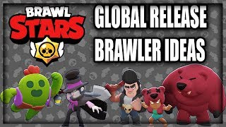 Brawl Stars Global Release Date Confirmed! - 14 NEW Brawler Ideas For The NEW UPDATE!