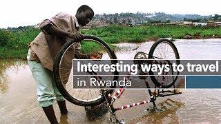 "Live: Interesting ways to travel in Rwanda走进卢旺达 看自行车如何变身""的士"""