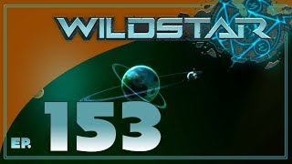 Wildstar w/ BDA - S3 EP153