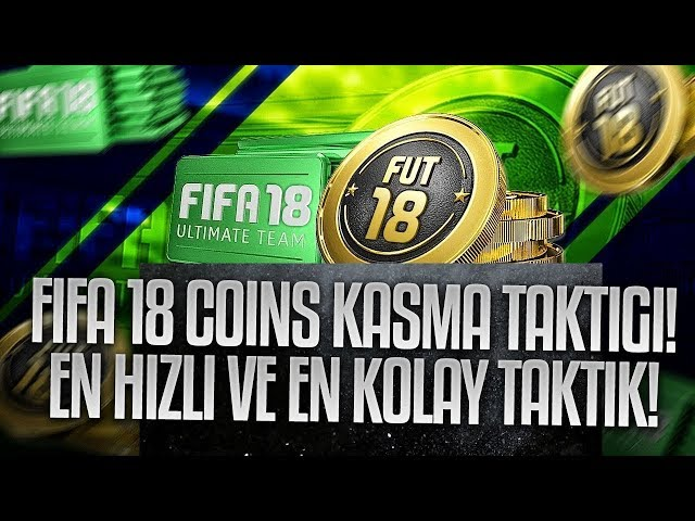 FIFA 18 - 1 SAATTE 30K COINS KASMA!! EFSANE TAKTIK ILE BEDAVA KADRO KUR!