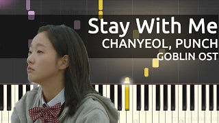 Video [Goblin OST] 찬열 (Chanyeol), 펀치 (Punch) - Stay With Me - Piano Tutorial download MP3, 3GP, MP4, WEBM, AVI, FLV Januari 2018
