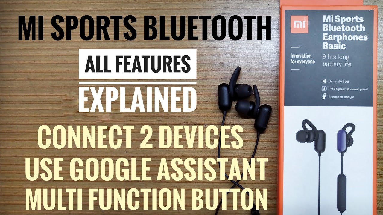 Mi Sports Bluetooth Earphones Connect 2 Devices Next Previous Track More Youtube