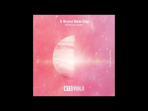 [Audio] 방탄소년단(BTS), 자라 라슨(Zara  Larsson​) -A Brand New Day (BTS WORLD OST Part 2)