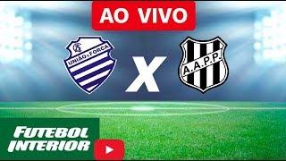 CSA x Ponte Preta - AO VIVO Brasileiro Série B 2018
