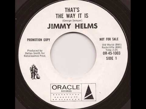 JIMMY HELMS - THAT'S THE WAY IT IS (ORACLE)