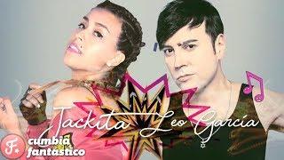 Jackita ft Leo Garcia - Nadie muere por amor │ Lyrics 2018