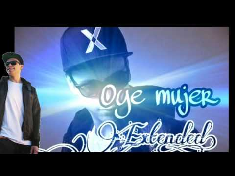 RAYMIX - Oye Mujer ( Extended Mix)