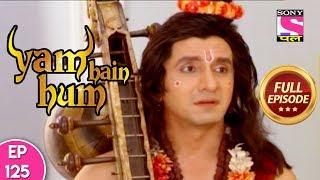 Yam Hain Hum - Full Episode 125 - 13th December, 2017