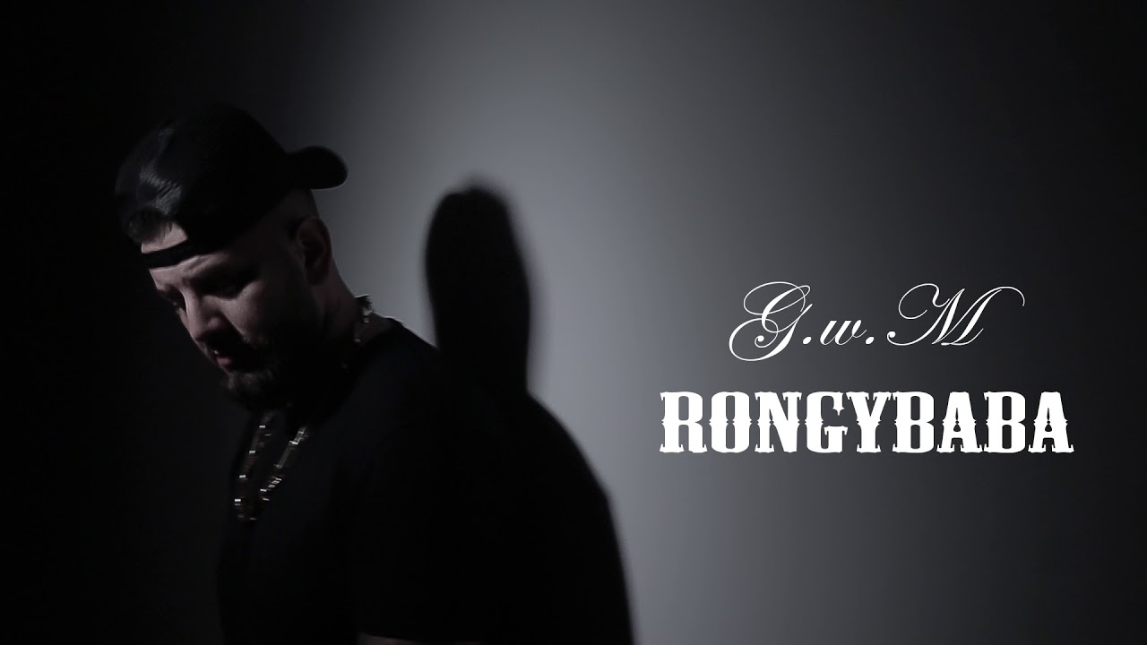 G.w.M - RONGYBABA /OFFICIAL MUSIC/