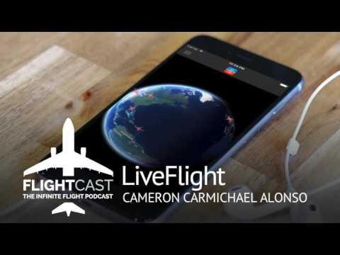FlightCast Episode 30 - LiveFlight for Infinite Flight