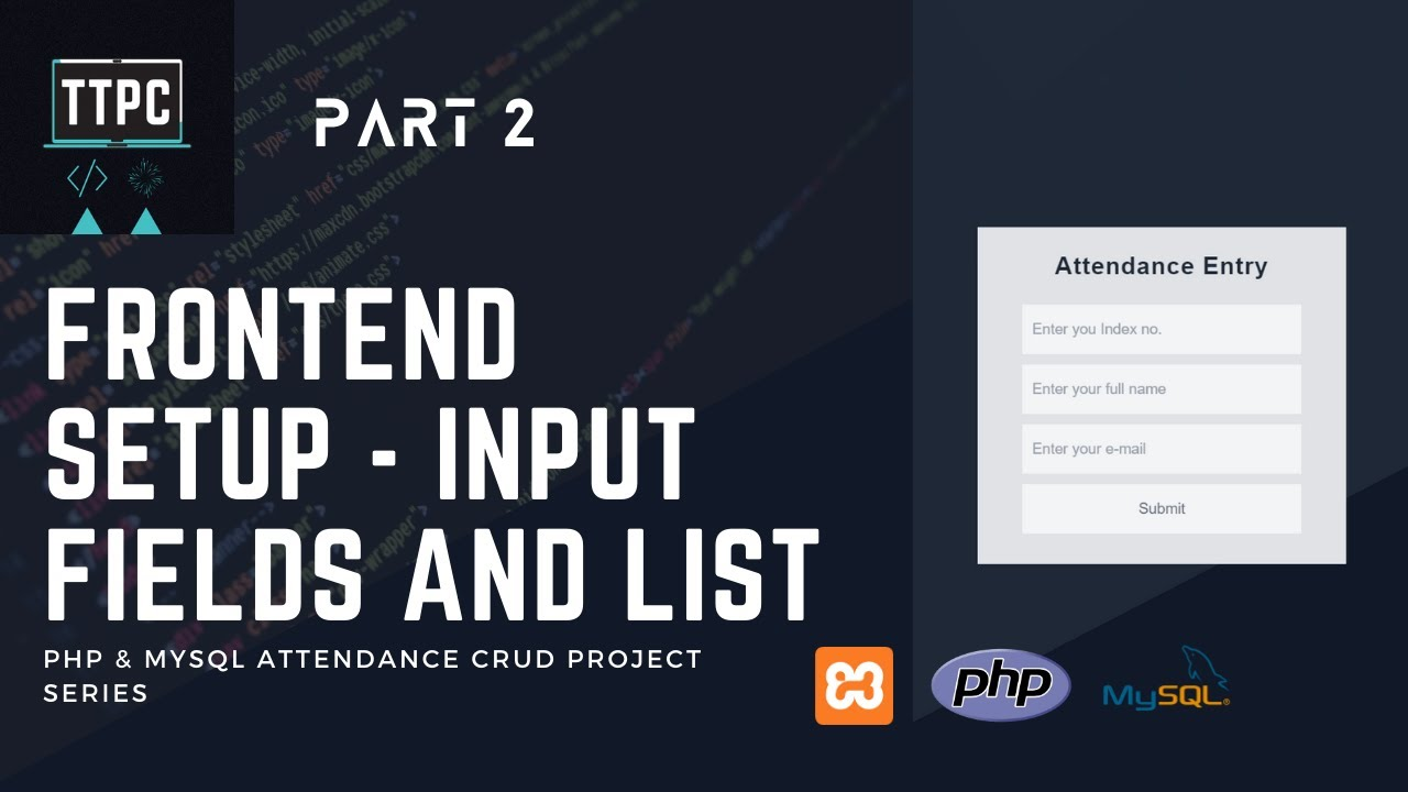 Creating PHP Input Form and List of Data display section | PHP & MySQL CRUD Project #2